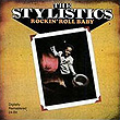 The Stylistics『Rockin' Roll Baby』