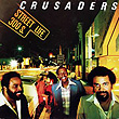 The Crusaders『Street Life』
